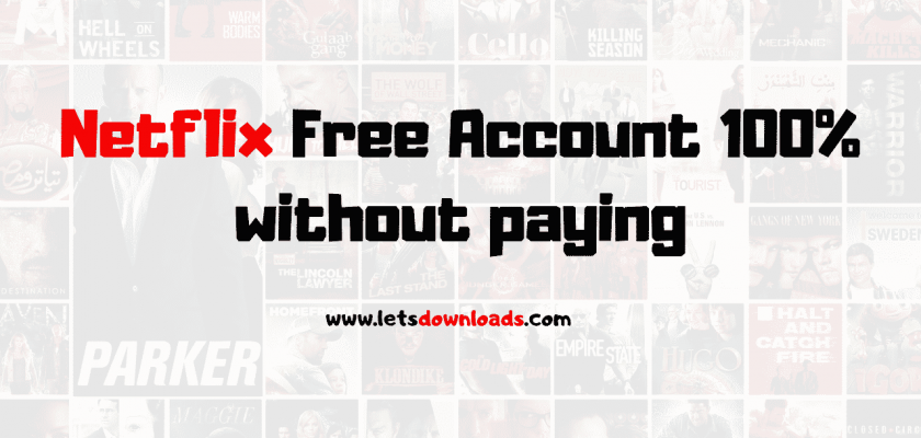 Netflix Free Account 100% without paying