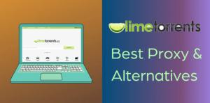 🥇Unblock Limetorrents  ✅100+ Limetorrents Proxy   Limetorrents Mirror Sites   LimeTorrents Alternatives