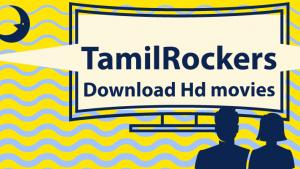 🏅Tamilrockers Proxy |✅Tamilrockers Mirrors & Alternatives | Unblocked Tamilrockers