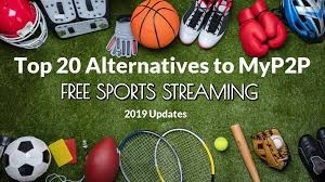 Myp2p Proxy | Live Sports Streaming Sites Like MyP2P |  myp2p Alternatives & Mirrors 2019